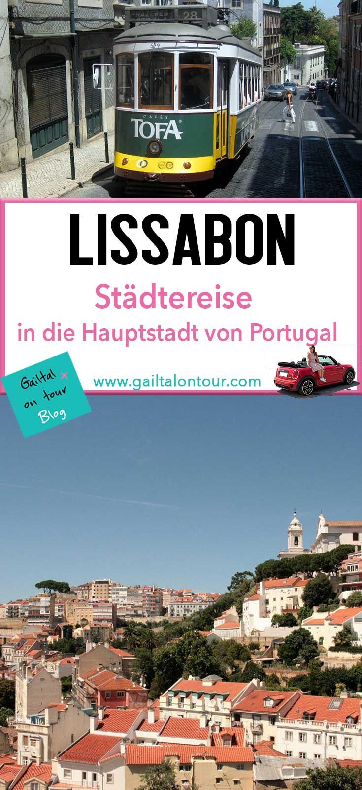 Städtereise nach #Lissabon; Tipps für #Sightseeing und #Ausflugsziele in die Umgebung der Hauptstadt von Portugal