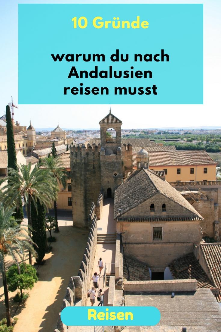 10 Gründe warum du nach Andalusien musst