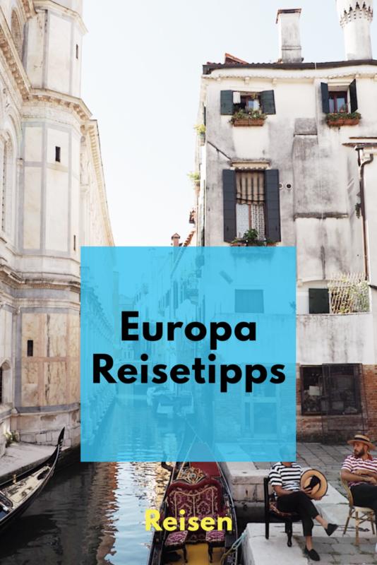 Reisetipps für Europa