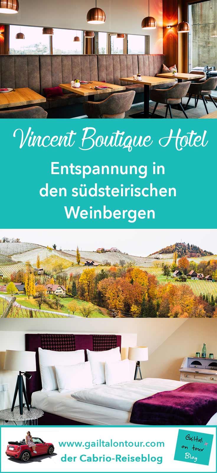 Vincent Hotel an der südsteirischen Weinstraße. Der perfekte Ort für einen Kurzurlaub in Südösterreich