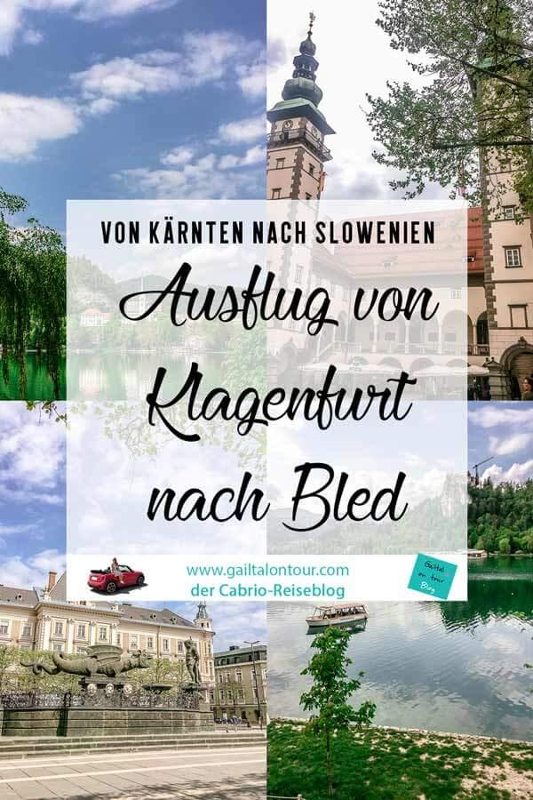 Ausflug Klagenfurt Bled