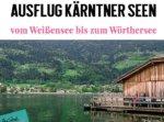 Kärnten Rundfahrt zu 6 Seen