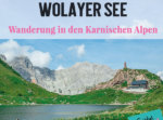 Wanderung Wolayer See Karnische Alpen