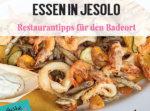 Jesolo Urlaub Restauranttipps