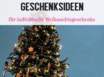 geschenksideen-weihnachten-tipps