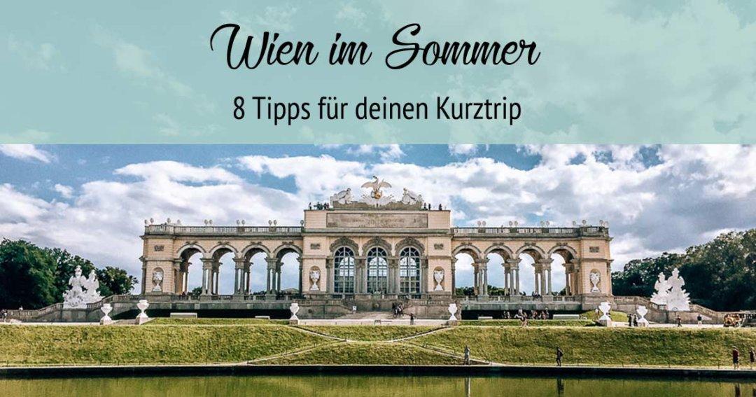 Wien-Sommer-Tipps-Kurztrip