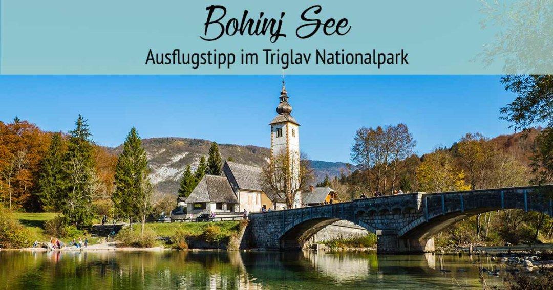 bohinj-see-ausflug-tipps