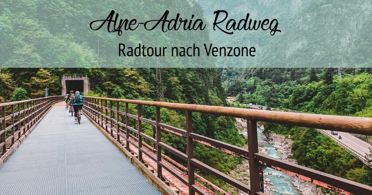 Genuss-Radtour - Alpe-Adria Radweg bis Venzone -