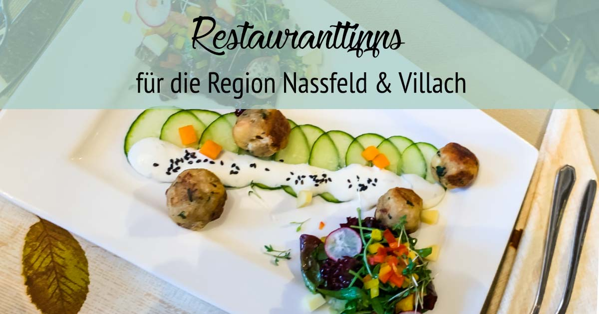 Restaurant-Tipps Oberkärnten: Kulinarische Reise von Kötschach bis Villach -